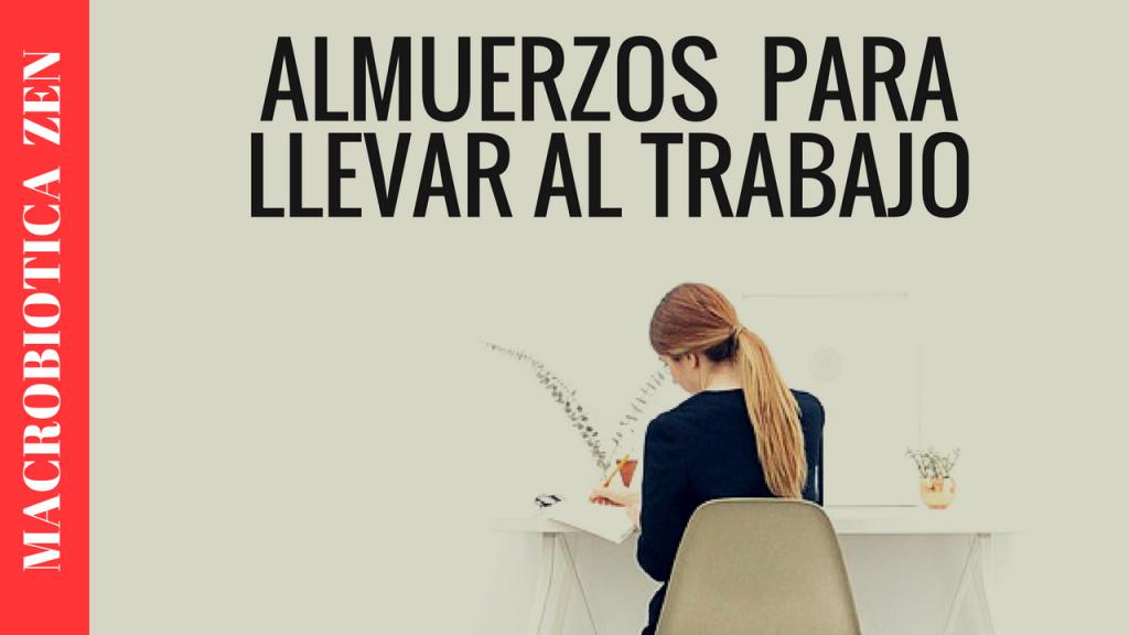 VIANDAS Y ALMUERZOS SALUDABLES | 10 Hábitos Para Llevar al Trabajo